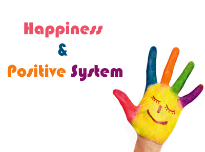 Happiness and Positive System